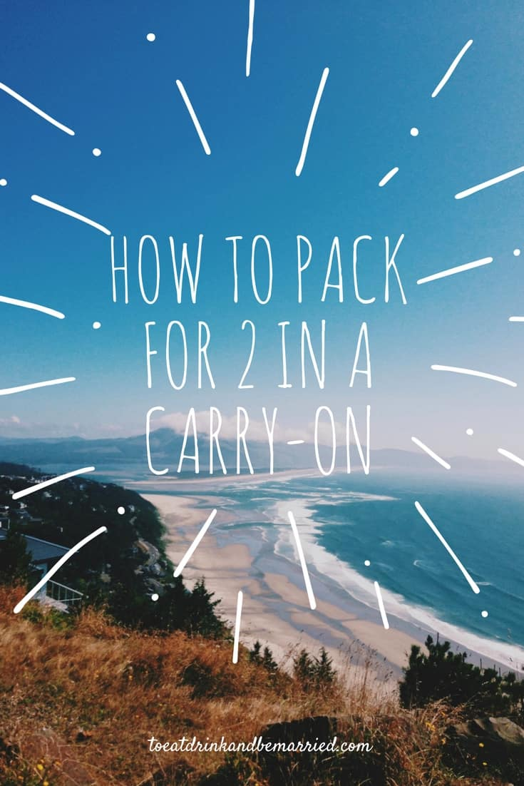 How to pack for two in a carry-on. Tips for dealing with TSA, knowing what to pack, and taking only what you really need.